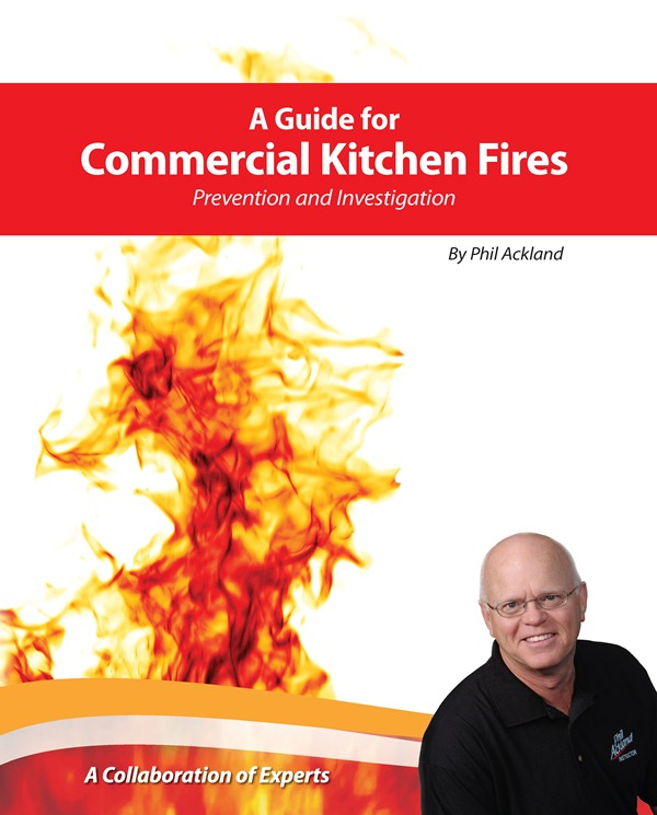 A Guide for Commercial Kitchen Fires by Phil Ackland